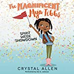 Spirit Week Showdown: The Magnificent Mya Tibbs | Crystal Allen