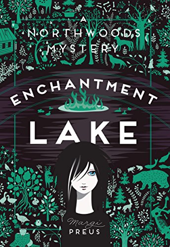 Enchantment Lake: A Northwoods Mystery (Heart Of A Samurai By Margi Preus)