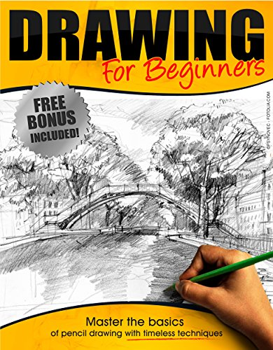 Drawing:: Drawing for Beginners - Master the Basics of Pencil Drawing With Timeless Techniques In 7 days (How To Draw, Drawing Books, Sketching, Drawing Tips, Pencil Drawing) (English Edition)
