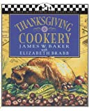 img - for Thanksgiving Cookery (Traditional Country Life Recipe S) by Brabb, Elizabeth (September 1, 1994) Paperback 2 book / textbook / text book