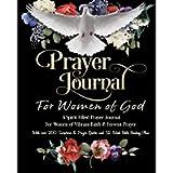Prayer Journal For Women of God - A Spirit Filled Prayer Journal For Women of Vibrant Faith & Fervent Prayer: With over…