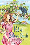 Pat of Silver Bush, L. M. Montgomery, 1402289243