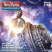 Zur letzten Grenze (Perry Rhodan 2799) | Oliver Fröhlich, Christian Montillon