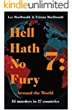 Hell Hath No Fury 7: Around the World (English Edition)