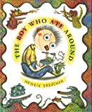 The Boy Who Ate Around, Henrik Drescher, 0786800143