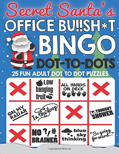 Secret Santa's Office Bu!!sh*t Bingo Dot To Dots: Fun adult puzzles