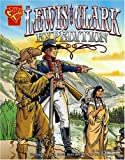 The Lewis and Clark Expedition, Jessica Sarah Gunderson, 0736864938