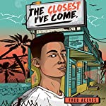 The Closest I've Come | Fred Aceves