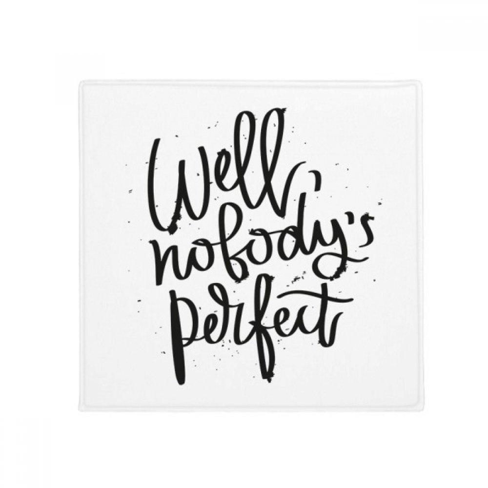 DIYthinker Well Nobody's Perfect Quote Anti-Slip Floor Pet Mat Square Home Kitchen Door 80Cm Gift