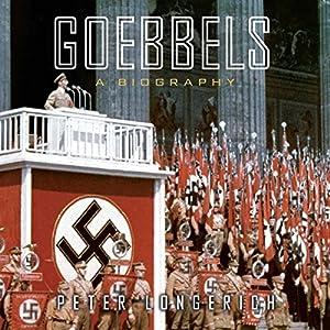 Goebbels: A Biography Audiobook