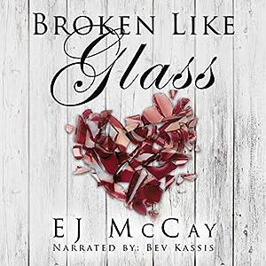 Broken Like Glass Audiobook