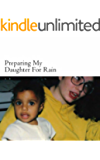 Preparing My Daughter For Rain: (English Edition)
