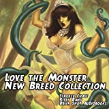 Love the Monster: New Breed Collection