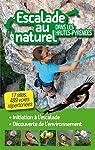 Escalade au naturel dans les Hautes Pyrénées par Hautes Pyrenees Tourisme Environement
