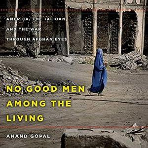 No Good Men Among the Living Audiobook