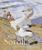 img - for Sorolla and the Paris Years book / textbook / text book