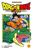 Dragon Ball Super, Vol. 1: Warriors From Universe 6!