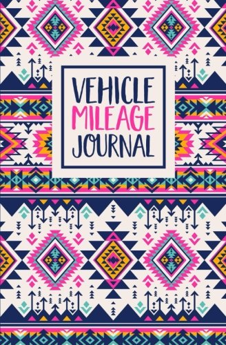 Vehicle Mileage Journal: Aztec Pattern Cover Design: Auto Mileage Log Book -