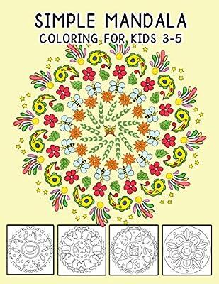 Simple Mandala Coloring For Kids 3-5: Beautiful Mandalas