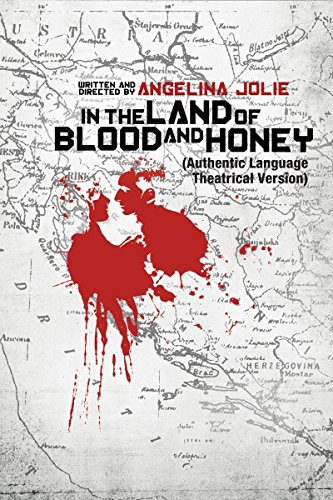 In the Land of Blood and Honey by