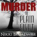 Murder in Plain Sight: A Summer McCloud Paranormal Mystery  Audiobook by Nikki Broadwell Narrated by Amy Pastoor