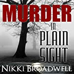 Murder in Plain Sight: A Summer McCloud Paranormal Mystery | Nikki Broadwell