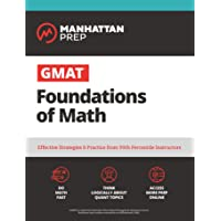 Image for GMAT Foundations of Math: 900+ Practice Problems in Book and Online (Manhattan Prep GMAT Strategy Guides)