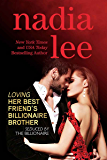 Loving Her Best Friend's Billionaire Brother (Seduced by the Billionaire Book 5) (English Edition)