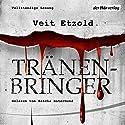 Tränenbringer (Clara Vidalis 5) Hörbuch von Veit Etzold Gesprochen von: Sascha Rotermund