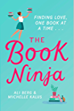 The Book Ninja: The perfect romcom for book lovers everywhere!
