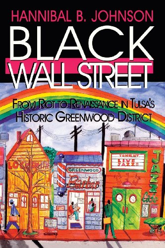 Black Wall Street: From Riot to Renaissance in Tulsa's Historic Greenwood ()