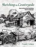 img - for Sketching the Countryside: How to Draw the Vanishing Rural Landscape (Dover Art Instruction) book / textbook / text book