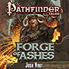 Forge of Ashes Audiobook by Josh Vogt Narrated by Dina Pearlman