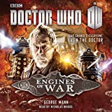 img - for Doctor Who: Engines of War: A War Doctor Novel book / textbook / text book