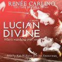 Lucian Divine Audiobook by Renee Carlino Narrated by Kale Williams, Lisa Zimmerman