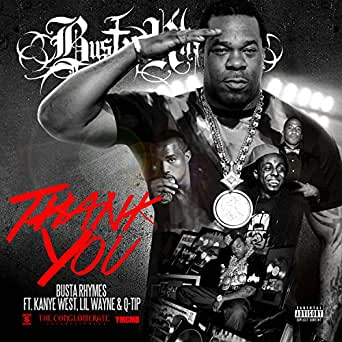 Busta rhymes thank you ft. Kanye west, lil wayne official.