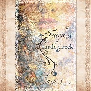 The Fairies of Turtle Creek Audiobook