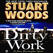 Dirty Work: A Stone Barrington Novel, Book 9 | Stuart Woods