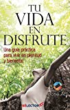 img - for Tu vida en disfrute / Your life in enjoyment (Spanish Edition) book / textbook / text book