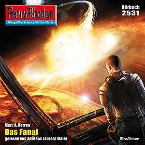 Das Fanal (Perry Rhodan 2531) Hörbuch