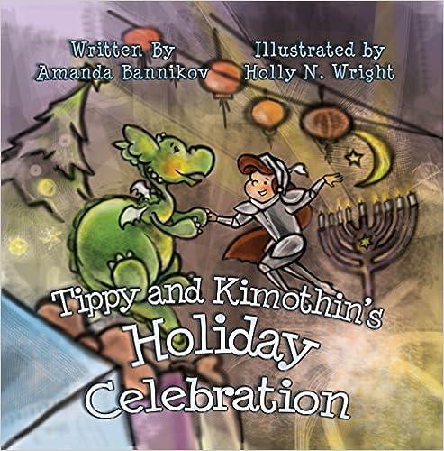 Tippy and Kimothin's Holiday Celebration