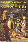 The Happy Hollisters and the Cowboy Mystery (The Happy Hollisters, No. 20)