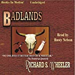 Badlands | Richard S Wheeler