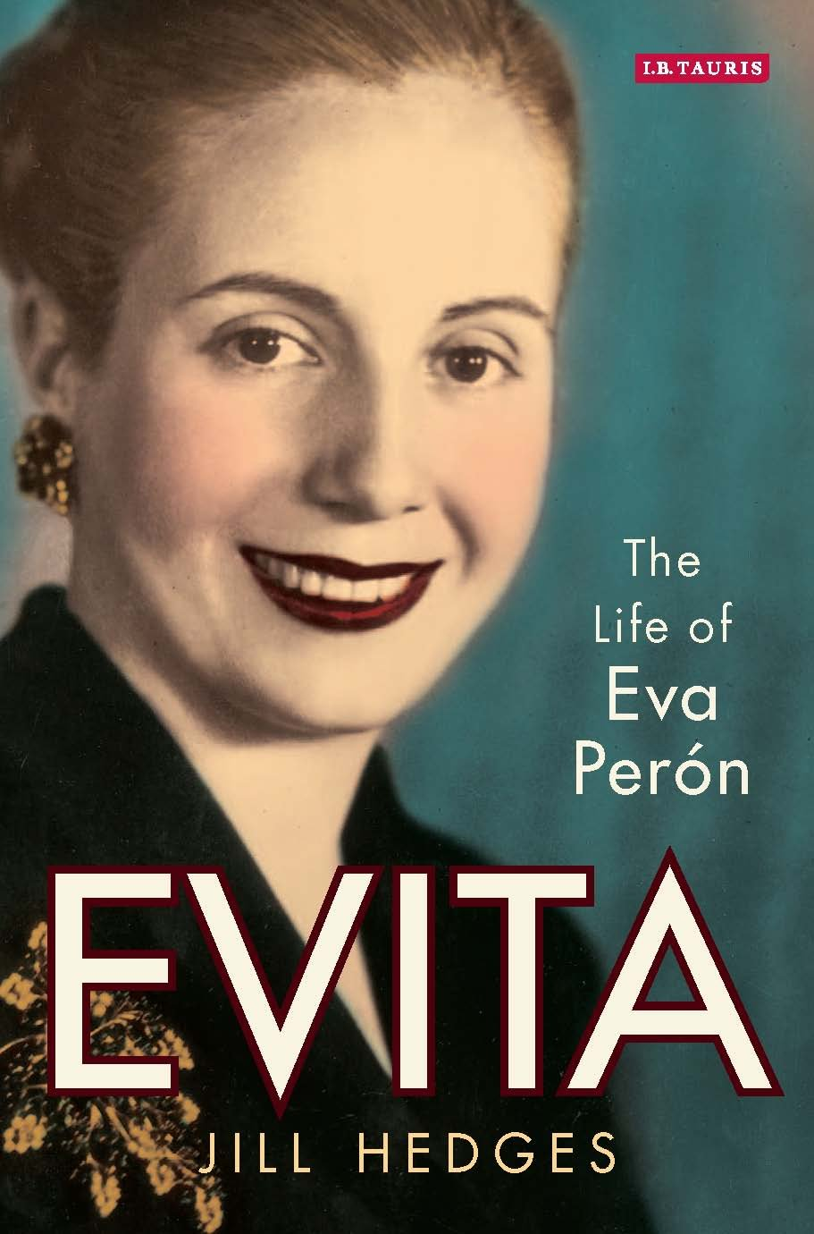 Evita: The Life of Eva Peron