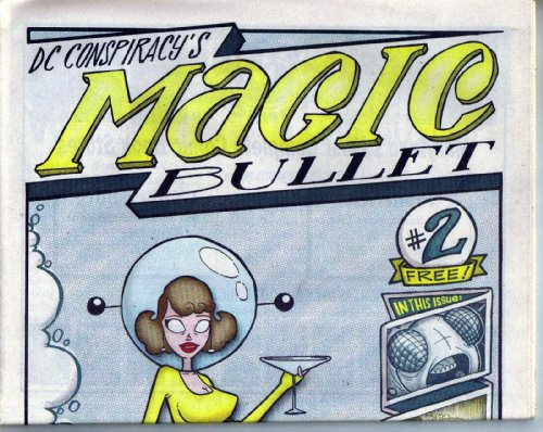 DC Conspiracy's Magic Bullet # 2