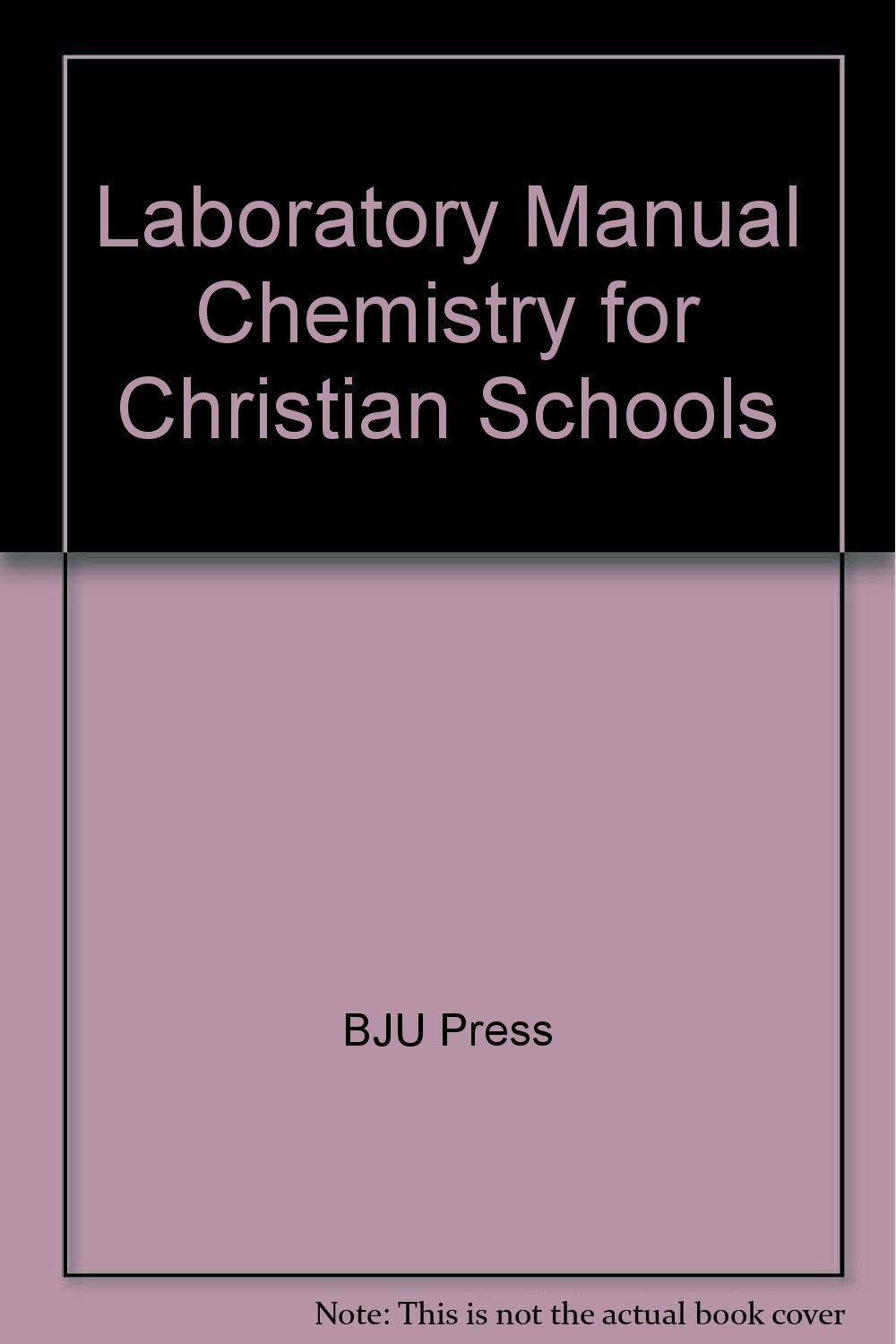 Amazon.com: Laboratory Manual Chemistry for Christian Schools  (9781579244491): Verne Biddle, Candace M. Jamison, Richard Seeley, Heather  E. Cox: Books