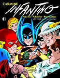 img - for Carmine Infantino: Penciler, Publisher, Provocateur SC book / textbook / text book