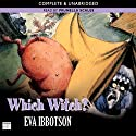 Which Witch? Audiobook by Eva Ibbotson Narrated by Prunella Scales