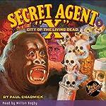 Secret Agent X #5: City of the Living Dead | Paul Chadwick
