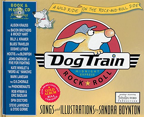 Dog Train: A Wild Ride on the Rock-and-Roll Side by Workman Publishing Company